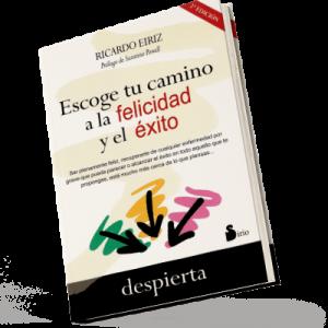 Escoge tu camino a la felicidad y el éxito (Ebook EPUB)